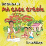 Les contes de ma case créole